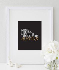 Print Inspirational: Hustle Typography print. $15.00 https://www.etsy.com/listing/164505474/print-inspirational-8-x-10-hustle?ref=shop_home_active_1