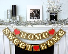 Items similar to Home Sweet Home Rustic Sign / Garland / Banner / Fireplace Decoration / Wall Hanging / House Warming Gift / New Start / First Home on Etsy Housewarming Party Favors, Housewarming Decorations, Sweet Home, Deco Table, Rustic Signs, First Home, House Party, Open House, Party Planning