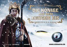 Kampagne: Die Könige auf dem ewigen Eis — Agentur: HEYMANN BRANDT DE GELMINI — Kunde: Eisbären Management — Jetzt noch mehr Kampagnen pur im Fischer`s Archiv! www.fischersarchiv.de