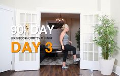 BIKINI BODY MOMMY CHALLENGE: WORKOUT DAY 3