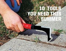 Whether you're cleaning the car, pulling weeds, or turning branches into garden mulch, you've got to have the right tool.