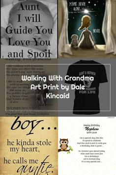 Walking With Grandma Art Print by Dale Kincaid. All prints are professionally printed, packaged, and shipped within 3 - 4 business days. Choose from multiple sizes and hundreds of frame and mat options. Nephew Quotes, Nephew And Aunt, All Print, Walking, Love You, Printed, Sayings, Business, Day