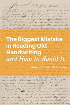 Reading old handwriting can be tricky. Here's how to avoid the most common…