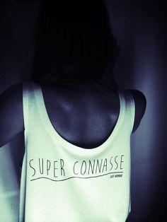LES VOYOUS & SUPER CONNASSE