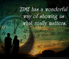 Time has a wonderful way of showing us what really matters. Show Us, Love Quotes, Movie Posters, Qoutes Of Love, Quotes Love, Film Poster, Quotes About Love, Love Crush Quotes, Billboard