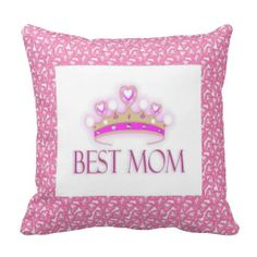 #Zazzle Best Mom Crown American Mojo Pillow by elenaind