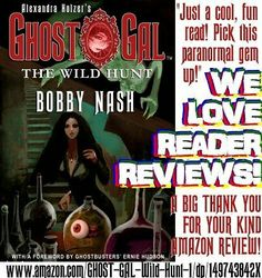 "A big THANK YOU to Amazon Customer for the 5 Star Review for ALEXANDRA HOLZER'S GHOST GAL: THE WILD HUNT. Your kind words are appreciated. ""Just a cool, fun read! Pick this paranormal gem up!""  www.amazon.com/GHOST-GAL-Wild-Hunt-1/dp/149743842X"