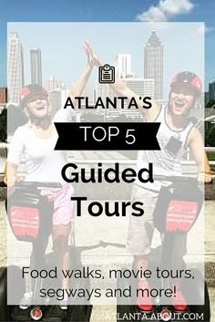 There are a plethora of amazing tours in Atlanta showcasing the city's best. Find out which ones are the best.