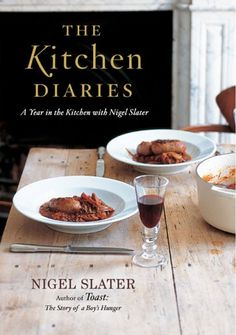 The Kitchen Diaries: A Year in the Kitchen with Nigel Slater. I can read his books cover to cover, he writes with wit and makes me hungry for proper wholesome food.