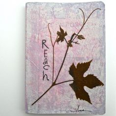 """Nature Themed Mixed Media Writing Journal - """"Reach"""""""