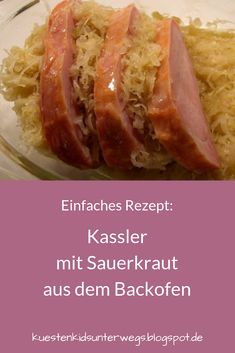 "Einfaches Rezept: Kassler mit Sauerkraut aus dem Backofen Tasty Kassler with sauerkraut from the oven. A totally simple recipe: Kassler or ""Kasseler"" with sauerkraut, quickly made in the oven, great for the family and for guests! Barbecue Recipes, Pork Recipes, Low Carb Recipes, Bbq Chicken Legs, Pita, Meat Appetizers, Smoked Pork, Rabbit Food, How To Eat Paleo"