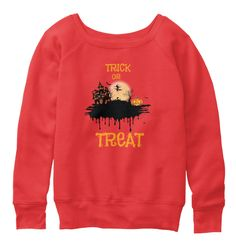 Halloween Trick Or Treat T shirt Red Sweatshirt Front part view. Beautiful Designs on Graphic Tees, Tanks and Long Sleeve Shirts with New Items Every Day. Funny Workout Shirts, Workout Humor, Halloween Trick Or Treat, Cute Halloween, Ugly Sweater Funny, Funny Hoodies, Sweatshirts, Halloween Shirts For Boys, Funny Fitness