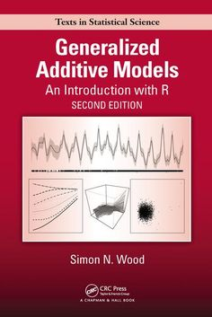 Wood, S. N. (2017). Generalized additive models : an introduction with R. Second edition. Boca Raton (Fla.): CRC/Taylor & Francis.