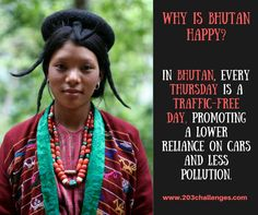 Gross Domestic Happiness of Bhutan in 14 examples | 203Challenges