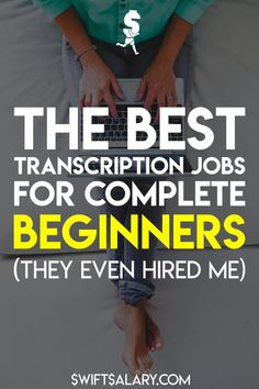 Transcription is in high demand and that isn't going to change any time soon. If you are a good typist with strong listening skills and attention to detail, you may be a great fit for transcription work. These 18 sites offer general transcription jobs for beginners, but this is not a get rich quick scheme. Transcription requires patience and practice, it's hard work!
