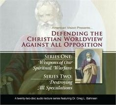 Defending the Christian Worldview Against All Opposition