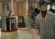 Are You Being Served? is a British sitcom broadcast from 1972 to It was set in the ladies' and gentlemen's clothing departments of Grace Brothers, a large, fictional London department store. British Sitcoms, British Comedy, British Humour, Are You Being Served, Color Television, Keeping Up Appearances, Classic Comedies, Comedy Tv, Old Tv Shows