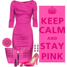 """""""Keep Calm and Stay Pink"""" by chrissykp on Polyvore"""