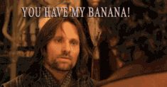 you have my banana. it's a gif.