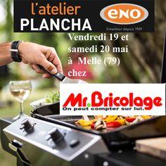 Atelier Plancha ENO vendredi 19 et samedi 20 mai chez Mr Bricolage à Melle (79) Cours de cuisine à la plancha avec un chef pour apprendre à cuisiner sur la Plancha ENO. Conseils et astuces de cuisson et de nettoyage. Cours de cuisine sur réservation auprès du magasin au 05 49 27 08 47