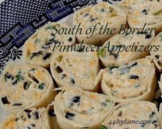 Mexican Appetizers   Pinwheel Appetizers, South of the Border Style –