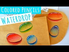 Real time Video How to Draw a Water Droplet with Colored Pencils - YouTube