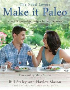 Make it paleo : over 200 grain-free recipes for any occasion ~ http://www.worldcat.org/title/make-it-paleo-over-200-grain-free-recipes-for-any-occasion/oclc/744286229&referer=brief_results