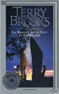 La regina degli elfi di Shannara, Terry Brooks (Mondadori 1994) a cura di MicolBorzatta