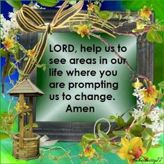 Change me oh Lord. create in me a clean heart. Uplifting Quotes, Inspirational Quotes, Clean Heart, Pray Without Ceasing, Sisters In Christ, Religious Quotes, Trust God, Word Of God, Gods Love