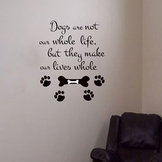 Wall Decals Dogs are not our whole Life Quote Decal Vinyl Sticker Home Decor Dog Window Dorm Living Room Grooming Salon Pet Shop MN 137