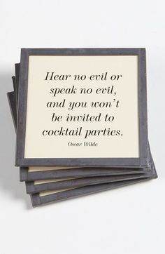 "Free shipping and returns on Ben's Garden 'Hear No Evil' Coaster Set at Nordstrom.com. Antiqued copper frames a set of four handcrafted glass coasters printed with a cheeky quote by Oscar Wilde that reads, ""Hear no evil or speak no evil, and you won't be invited to cocktail parties."""