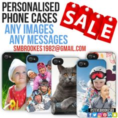 Personalised ✅ Phone Cases 📱  Any Images 📸 Any Messages 📝 FREE DELIVERY 📦  📧 Smbrookes1982@gmail.com Send Us Any Queries 👍 Great #Gifts 🎁