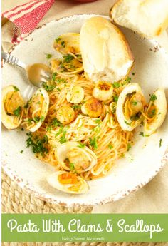 Delicious Pasta With Clams and Scallops #40DaysOfFlavor