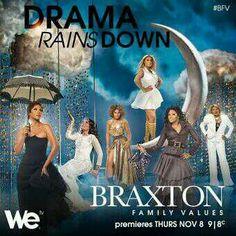 The Drama Rains Down #BraxtonFamilyValues