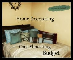 Decorating On a Shoe String | Home Decorating on a Shoestring Budget! | For my Home