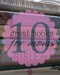 no matter what season of parenting you are in, these 10 books are encouraging, insightful, and biblically based.