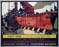 'Navy Week', SR poster, 1930., Carr, Leslie Poster produced for the Southern Railway (SR) to promote cheap day tickets to the dockyards of Chatham, Portsmouth and Devonport open to the public during Navy Week. The poster shows an illustration of a vesel being repaired.jul16