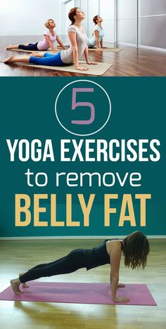Exercise and lose weight! 5 yoga exercises to remove belly fat.
