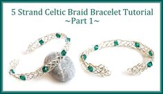 Jewelry Tutorial : How to Make a Celtic Weave Bracelet - 5 Strand Braid Wire Wrapping ~ Wire Jewelry Tutorials