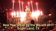 Sugar Land Town Square New Years Eve 3D Projections and Fireworks 2017