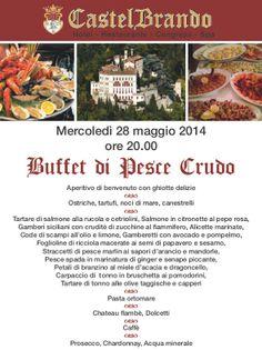 Mercoledì 28 maggio, dalle ore 20.00 appuntamento con il Buffet di Pesce Crudo a CastelBrando! Un ampio assortimento di pietanze di mare dal gusto unico! Per informazioni e prenotazioni: 0438-976720 - http://bit.ly/1fR4tAe