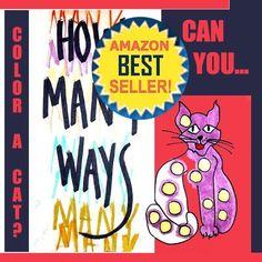 How Many Ways Can You Color a Cat? Art & Sensitivity Series for Children Volume 2 by Julia M. Busch, http://www.amazon.com/gp/product/B006U1DV2M/ref=cm_sw_r_pi_alp_AX4pqb12N7D10