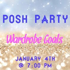 Tonight!! Please join me  Hi ladies! The best way to bring in the new year is by co-hosting my FIRST EVER Posh Party!!!  Wardrobe Goals!!!   ⭐️January 4th, 2016 at 7PM PST!!!⭐️  Like, share, follow, and leave comments to tag your closet for a possible HOST PICK!!! I will be checking out EVERYONE'S closet!!   Theme is WARDROBE GOALS!  Thank you for celebrating with me and please help me spread the word!!   XOXO, Nadia Other