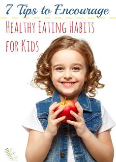 Are your kids wanting to constantly eat junk food? Here are 7 tips to help you encourage healthy eating habits for kids. www.GoldenReflectionsBlog.com