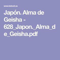 Japón. Alma de Geisha - 628_Japon._Alma_de_Geisha.pdf