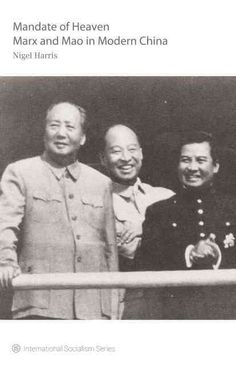 The Mandate of Heaven: Marx and Mao in Modern China