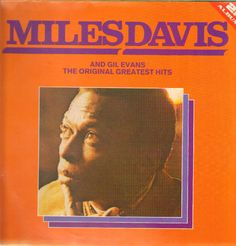 The Original Greatest Hits - Miles Davis & Gil Evans - DOUBLE LP (All Round Trading)