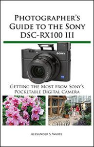 Sony RX100 III Book is Now Available in PDF Version Only - Other Versions Coming Soon