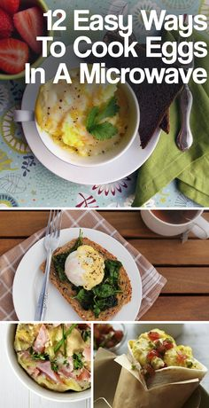 12 Easy Ways To Cook Eggs In A Microwave...love eggs, but I should probably cook them on the stove.