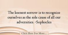 Sophocles Quotes About Sad - 60862